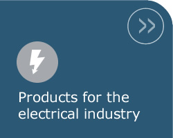 Products for the electrical industry